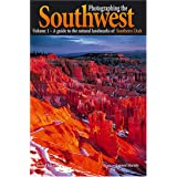 "A Guide to the Natural Landmarks of Southern Utah (Photographing the Soutwest)von ""Laurent Martres"""