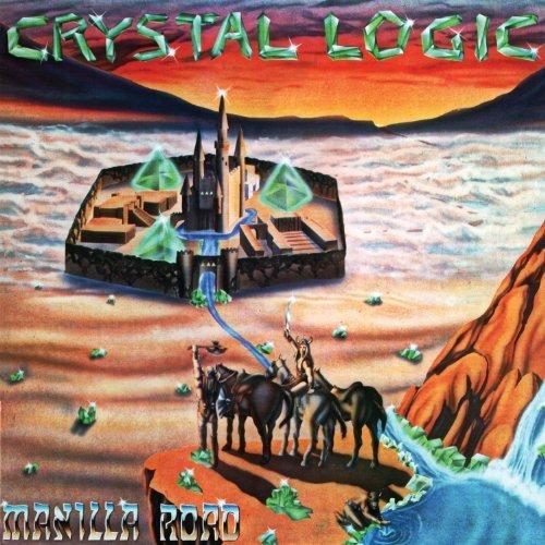 Crystal Logic by Manilla Road (2012) Audio CD