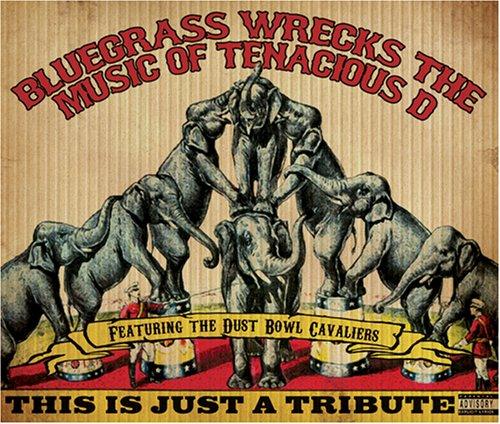 Bluegrass Wrecks The Music Of Tenacious D