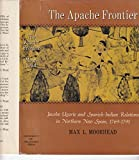 img - for The Apache Frontier book / textbook / text book