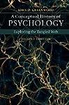 A Conceptual History of Psychology: E...