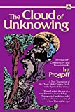 The Cloud of Unknowing: A New Translation of the Classic 14th-Century Guide to the Spiritual Experience (0385281447) by Progoff, Ira