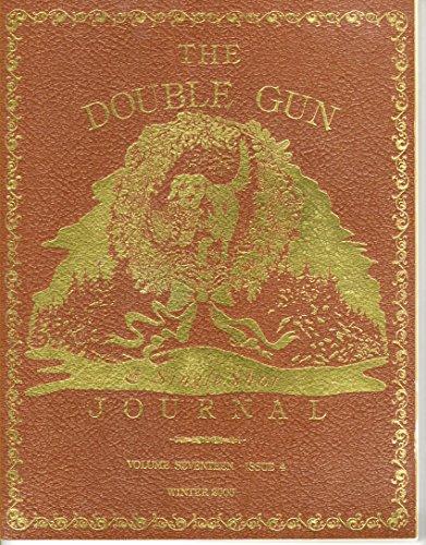 Image for The Double Gun & Single Shot Journal, Volume Seventeen, Issue 4, Winter 2006