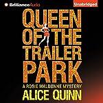 Queen of the Trailer Park: Rosie Maldonne's World, Book 1 | Alice Quinn