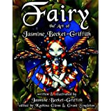 Fairy: The Art of Jasmine Becket-Griffith ~ Jasmine Becket-Griffith