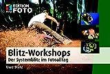 Image de Blitz-Workshops: Der Systemblitz im Fotoalltag (Edition FotoHits)