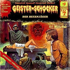 Der Hexenjäger (Geister-Schocker 4) Hörspiel