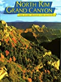 Grand Canyon North Rim: The Story Behind the Scenery