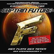 Der Platz der Toten (Captain Future: Der Sternenkaiser 4) | Edmond Hamilton