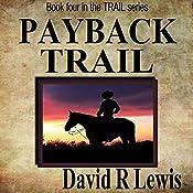 Payback Trail | [David R. Lewis]