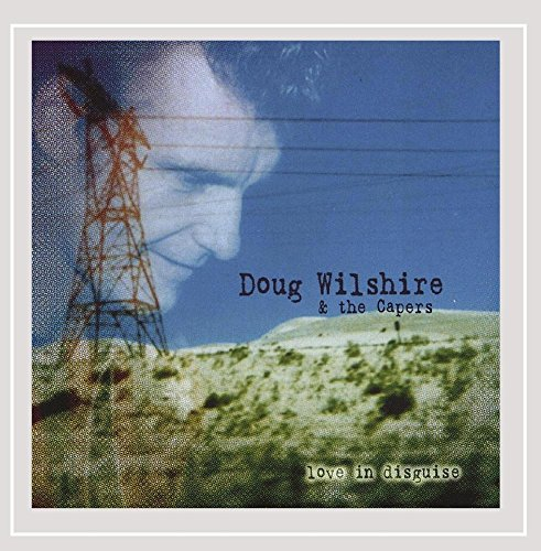 CD : DOUG WILSHIRE - Love In Disguise
