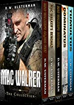 Military Fiction: THE MAC WALKER BOXED SET COLLECTION: A special ops, military fiction collection...