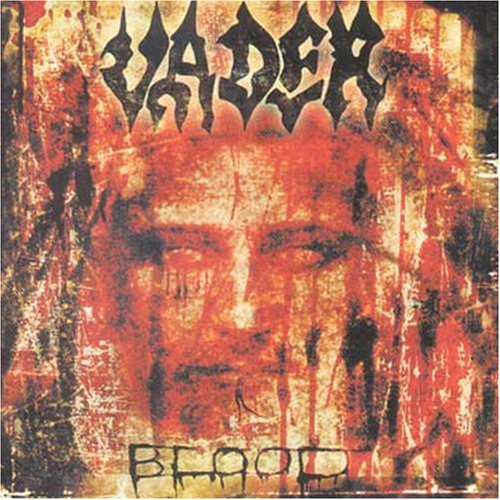 Vader-Blood-REPACK-MCD-FLAC-2003-SCORN Download