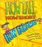 How Tall, How Short, How Far Away?