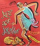Jazz Age Josephine: Dancer, singer--w...