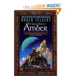 The Great Book of Amber: The Complete Amber Chronicles, 1-10 (Chronicles of Amber) by