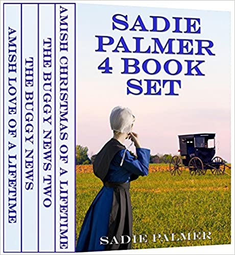 Sadie Palmer 4 Book Set (Amish Romance) (Amish Love Of A Lifetime 0)