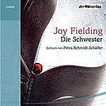 Die Schwester   Joy Fielding
