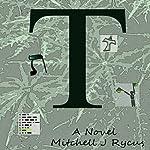 T | Mitchell J. Rycus