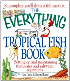 The Everything Tropical Fish Book (Everything Series)