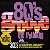Various Artists 80's Groove - The Reunion