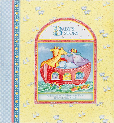 C. R. Gibson, Baby's Story , a Treasury of Memories From Baby's Early Years : Birth - Age 7 - 1