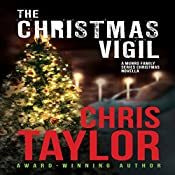 The Christmas Vigil: A Munro Family Series Novella | Chris Taylor