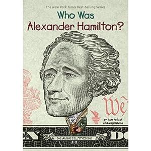 Who Was Alexander Hamilton? Audiobook by Pam Pollack, Meg Belviso Narrated by P. J. Ochlan