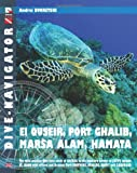 Andrei Dvoretski Dive-navigator EL QUSEIR, PORT GHALIB, MARSA ALAM, HAMATA: The most popular dive sites south of Safaga to the southern border of Egypt, include St. ... Brothers, Dedalus, Rocky and Zabargad: 10