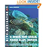 Dive-navigator EL QUSEIR, PORT GHALIB, MARSA ALAM, HAMATA: The most popular dive sites south of Safaga to the...