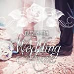 Instrumental Wedding Music - Romantic...