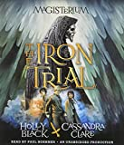 img - for The Iron Trial: Book One of Magisterium (The Magisterium) book / textbook / text book
