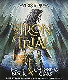 The Iron Trial: Book One of Magisterium (The Magisterium)