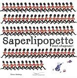 vignette de 'Saperlipopette, mon chapeau ! (Steve Antony)'