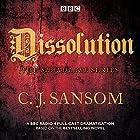 Shardlake: Dissolution: BBC Radio 4 Full-Cast Dramatisation Radio/TV von C J Sansom Gesprochen von: Jason Watkins, Mark Bonnar