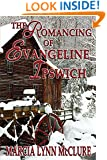 The Romancing of Evangeline Ipswich