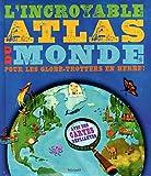 echange, troc Jen GREEN - L'Incroyable Atlas du Monde