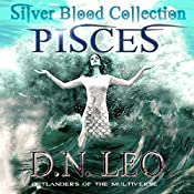 Pisces: Merworld: Silver Blood Collection, Book 0 | D.N. Leo