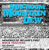 img - for Macroom Mountain Dew: Memories of Ireland's First Rock Festival book / textbook / text book