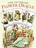 Victorian Flower Oracle Kit: The Wit and Wisdom of JJ Grandville's Flowers Personified