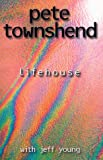 Lifehouse (0743408454) by PETE TOWNSEND