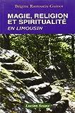 Magie, religion et spiritualité en Limousin