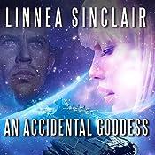 An Accidental Goddess | [Linnea Sinclair]