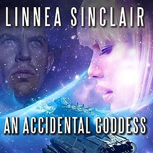 An Accidental Goddess (       ungekürzt) von Linnea Sinclair Gesprochen von: Amy Landon