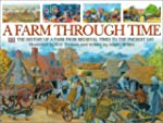 A Farm Through Time: The History of a...