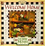 Welcome Home (1564772357) by Mumm, Debbie