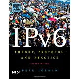 IPv6: Theory, Protocol, and Practice, 2nd Edition (The Morgan Kaufmann Series in Networking)by Peter Loshin