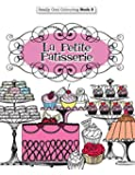 Really COOL Colouring  Book 3: La Petite Patisserie: Volume 3 (Really COOL  Colouring Books)