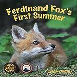 Ferdinand Fox's First Summer | Mary Holland