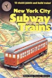 Image of New York City Subway Trains: 12 Classic Punch and Build Trains